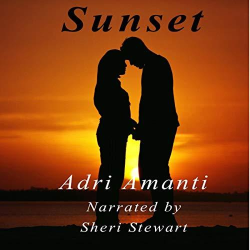Sunset Audiobook By Adri Amanti cover art