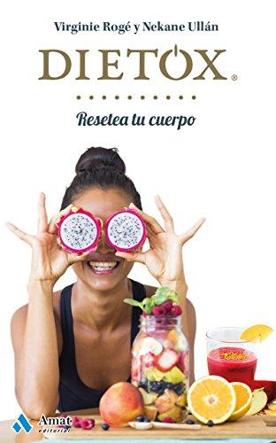 Dietox: Resetea tu cuerpo
