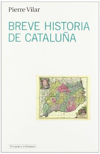 Breve historia de Cataluña (El espejo y la lámpara