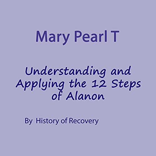 Mary Pearl T Understanding and Applying the 12 Steps of Alanon Titelbild