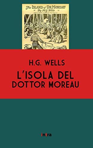 L'isola del Dottor Moreau (Annotato)