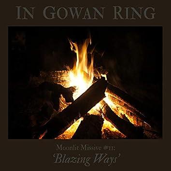 Moonlit Missive #11: 'Blazing Ways'