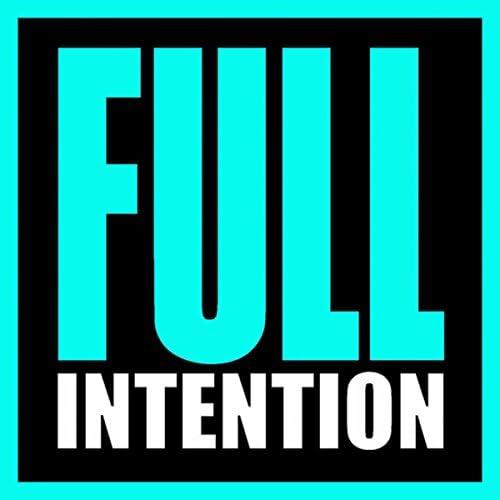 Full Intention & Blaze