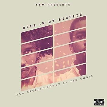 Deep in Dz Streets (feat. Rowdy 2x & YSM Swole)