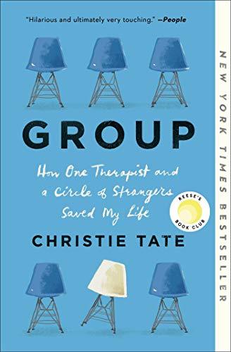 Group: HowOneTherapistandaCircleof StrangersSavedMyLife (English Edition) ✅