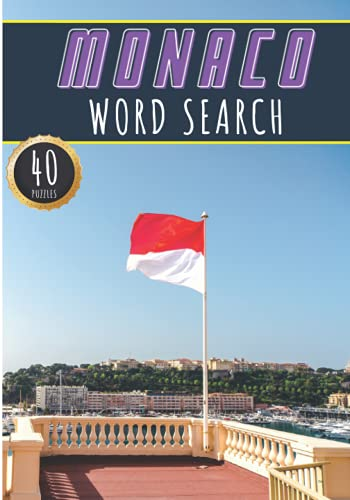Monaco Word Search: 40 Fun Puzzles With Words Scramble for Adults, Kids and Seniors | More Than 300 Monegasque Words and Vocabulary On Cities, Famous ... Culture Of Country, History and Heritage.