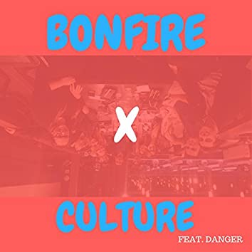 BONFIRE (feat. FRANKIE DANGER)