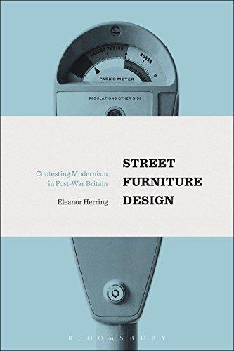 Street Furniture Design: Contesting Modernism in Post-War Britain (English Edition)