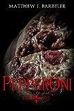 PepperOni: A Cheesy Horror Short (English Edition)