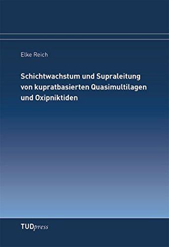 Schichtwachstum und Supraleitung von kupratbasierten Quasimultilagen und Oxipniktiden