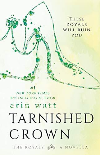 Tarnished Crown (The Royals) de [Erin Watt]