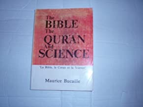 The Bible, the Qur'an and Science by Maurice Bucaille (1979-06-03)