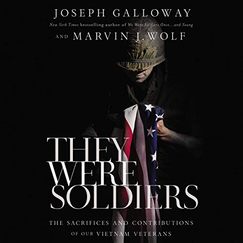 They Were Soldiers Audiobook By Joseph L. Galloway, Marvin J. Wolf cover art