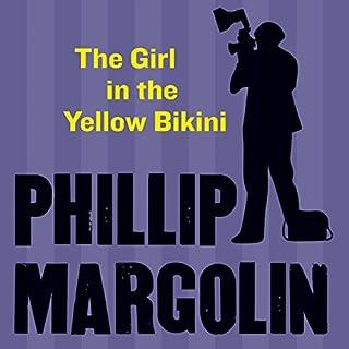 The Girl in the Yellow Bikini audiobook cover art