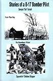 Stories of a B-17 Bomber Pilot