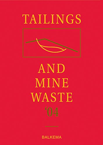 Tailings and Mine Waste '04: Proceedings of the Eleventh Tailings and Mine Waste Conference, 10-13 O