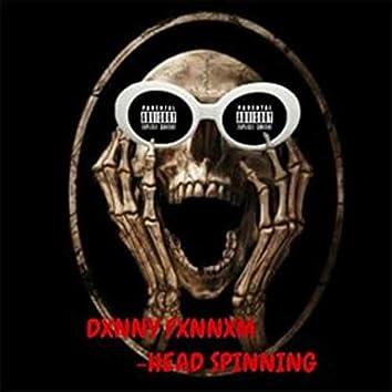 Head Spinning!
