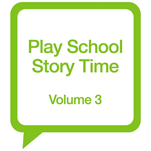 Play School Story Time: Volume 3 audiobook cover art
