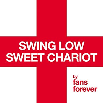 England Swing Low Sweet Chariot