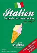ITALIEN GUIDE DE CONVERSATION DES ENFANTS de Stéphanie Bioret