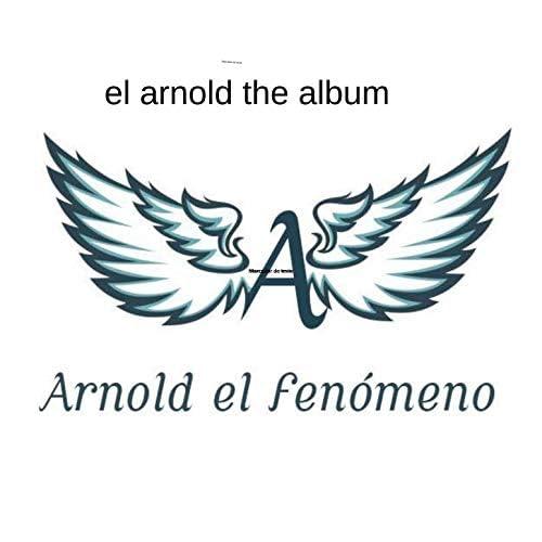 arnold el fenomeno