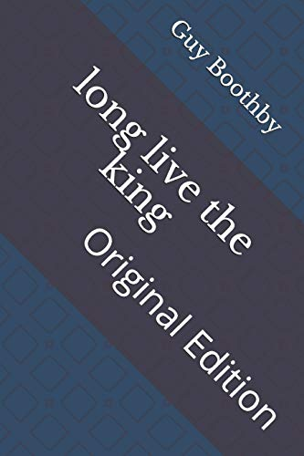 long live the king: Original Edition