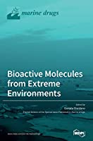 Bioactive Molecules from Extreme Environments
