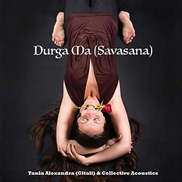 Durga Ma (Savasana)