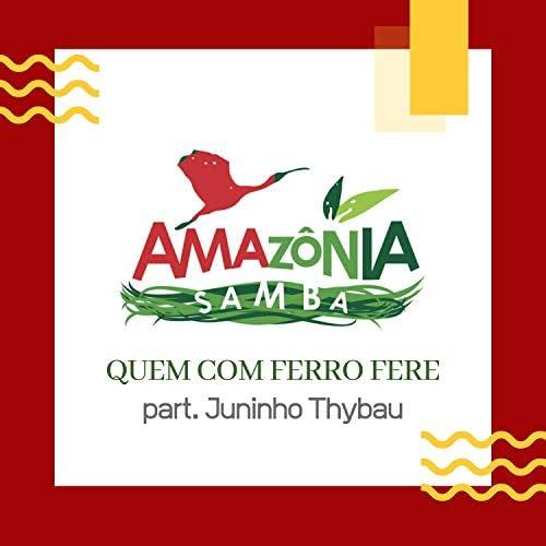 Amazônia Samba feat. Juninho Thybau