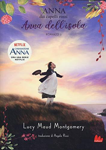 Anna dell'isola. Anna dai capelli rossi (Vol. 3)