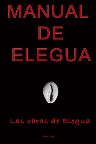 Manual De Elegua (Spanish Edition)