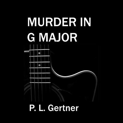 Murder in G Major Audiobook By P.L. Gertner cover art