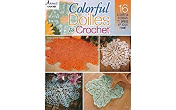 Annies Colorful Doilies To Crochet Bk