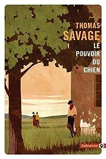 Le pouvoir du chien par Thomas Savage