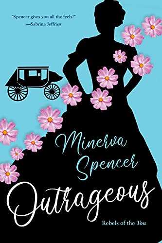 Compare Textbook Prices for Outrageous: A Gripping Historical Regency Romance Book Rebels of the Ton  ISBN 9781496732859 by Spencer, Minerva