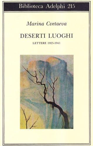 Deserti luoghi. Lettere (1925-1941)