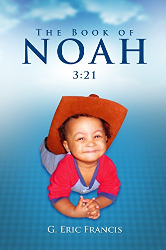 Book: The Book of Noah - 3 - 21 by G. Eric Francis