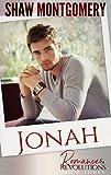 Jonah: An Omegaverse Romance (Romance & Revolutions Book 3)
