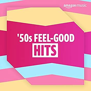 Feel-Good 50s Hits