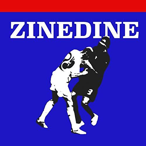 Zinedine [Explicit]