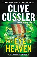 Clive Cussler: The Eye of Heaven (Hardcover); 2014 Edition