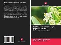 Protease de Calotropis gigantea Linn.: Aspectos cinéticos e termodinâmicos
