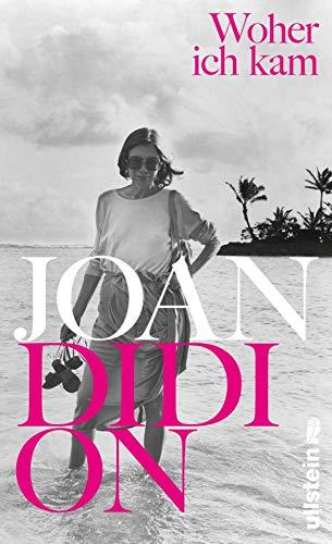 Buchseite und Rezensionen zu 'Woher ich kam' von Joan Didion