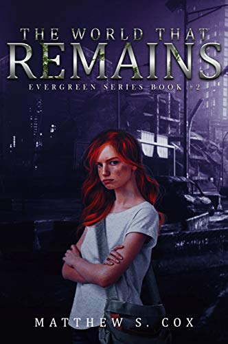 The World That Remains (Evergreen Series Book 2)