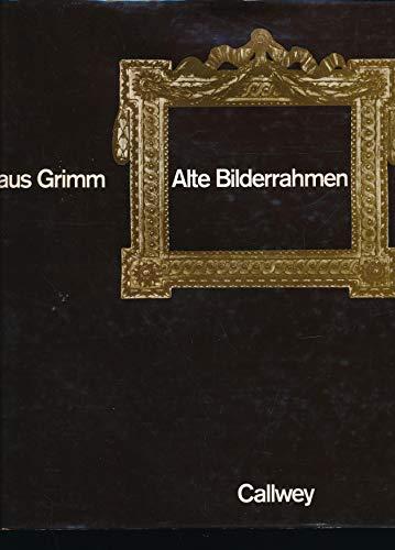 Alte Bilderrahmen: Epochen - Typen - Material