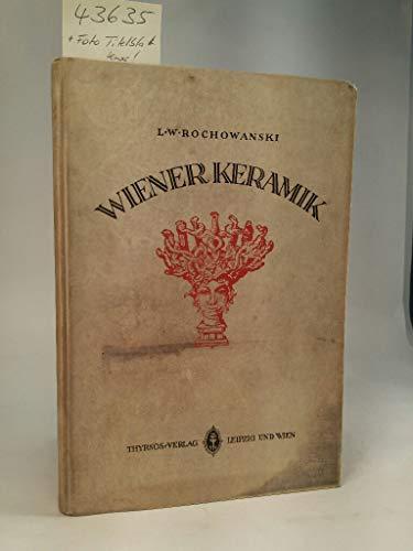 Wiener Keramik. Mit 148 Abbildungen und einem Aquarell von Egon Schiele.