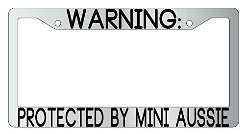 License Plate Frames, Warning Protected By Mini Aussie Metal License Plate Frame Auto Universal Car License Plate Bracket Holder Rust-Proof Rattle-Proof Weather-Proof 15x30cm
