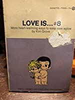 Love Is... (Love Is, #8) 0451059387 Book Cover