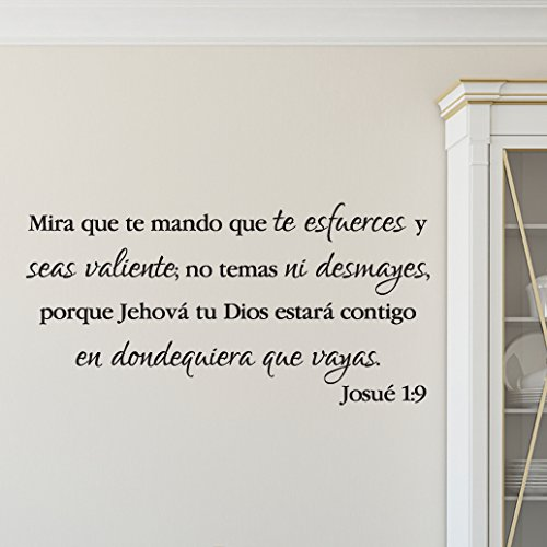 Joshua 1:9 Vinyl Wall Decal 39 Spanish by Wild Eyes Signs Mira que te mando que te esfuerces y seas valiente, Be Strong and Courageous, Spanish Bible Verse, JOS1V9-0039