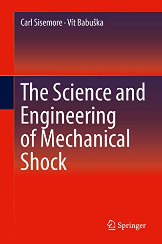 The Science and Engineering of Mechanical Shockの詳細を見る